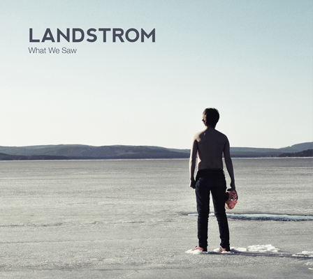landstrom-what-we-saw-400px