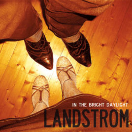 "Landstrom ""In the Bright Daylight"""