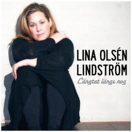 "Lina Olsén-Lindström ""Längtat Länge nog"""