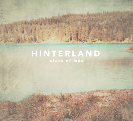 state-of-mud-hinterland