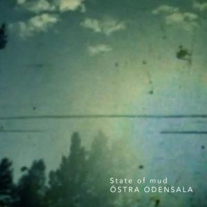 State of Mud, Östra Odensala