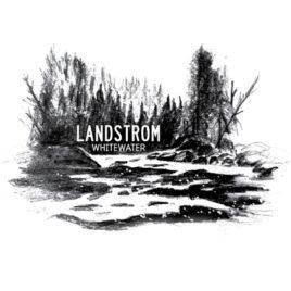 "Landstrom ""Whitewater"""