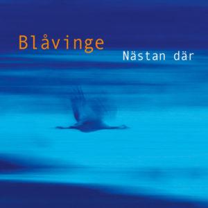 """Blåvinges skivomslag till albumet """"Nästan där"""""""